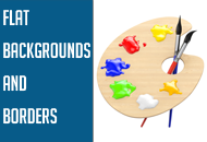 Flat Backgrounds and Borders