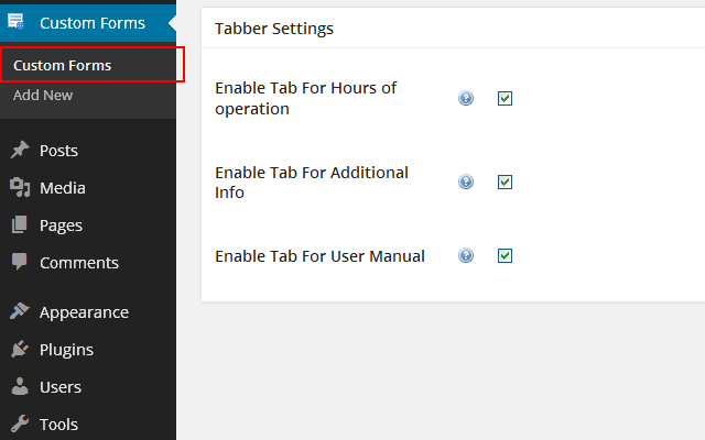 Wp-admin -> Custom Forms -> Tabber Settings