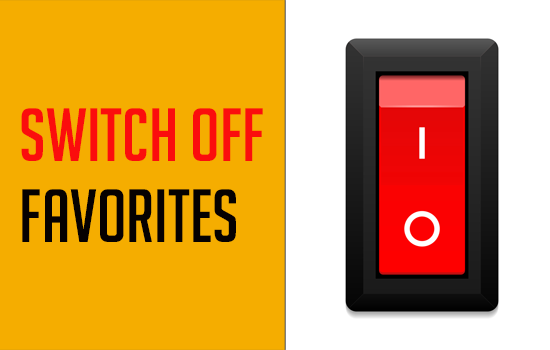 Switch Off Favorites